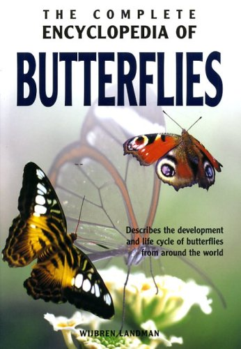 The Complete Encyclopedia of Butterflies 2nd Ed.
